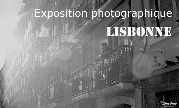 "Project visual Exposition photographique ""Lisbonne"""