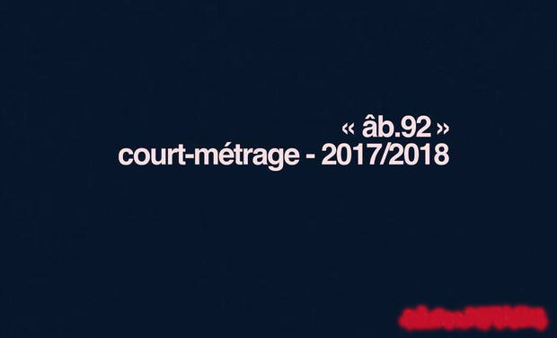 "Project visual Court-Métrage ""âb.92"" 2017/2018"