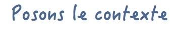 Posons_le_contexte-1416590855