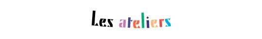 Les_ateliers-1417447815