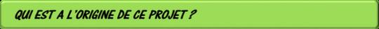 Qui_est_a_l_origine_du_projet-1420018793