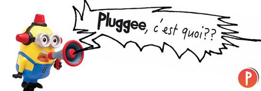 01-pluggee_c_est_quoi002-1421089920