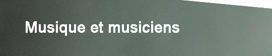 Bandeau_doc_projet_-_musique_et_musiciens-1421579400