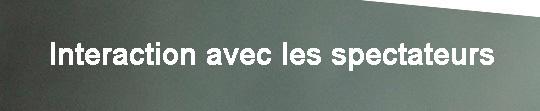 Bandeau_doc_projet_-_interaction_avec_les_spectateurs-1421965994