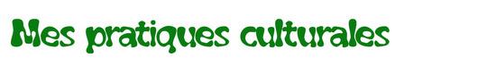 Mes_pratiques_culturales-1423391656