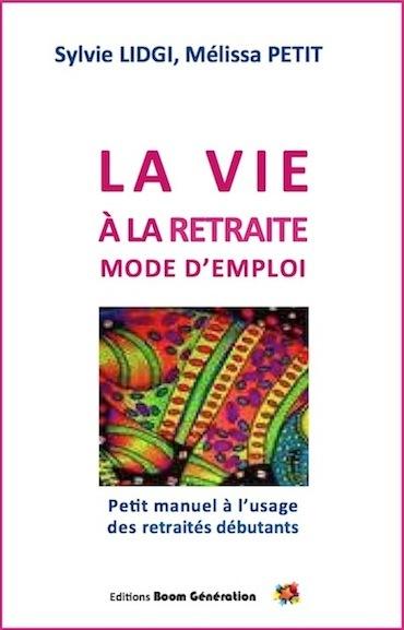 La_vie_a_la_retraite_mode_demploi_mpiano_copie-1425315330