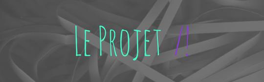 Le_projet-1426516712