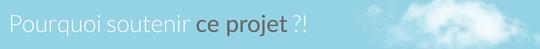 Pourquoi_soutenir_projet-1428000633