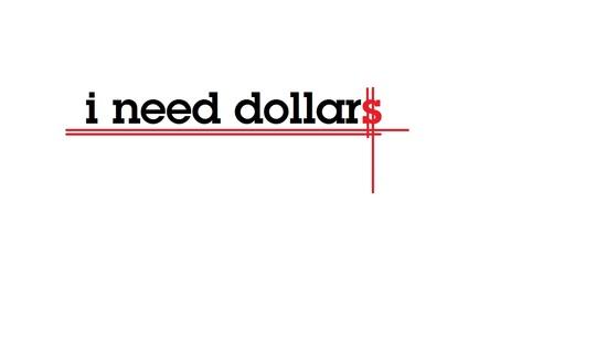 I_need_dollars-1435249101