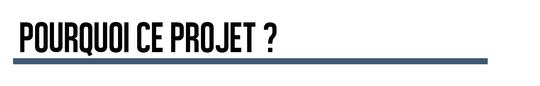 Pourquoi_ce_projet-1443464807