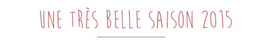 Tr_s_belle_saison-1445012712