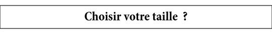 Choisir_votre_taille-1462525227