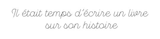 Livre_sur_son_histoire-1466590015