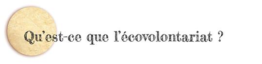 Qu_est-ce_que_l_ecovolontariat-1470649695