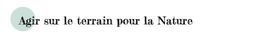 Agir_sur_le_terrain_pour_la_nature2-1470837764