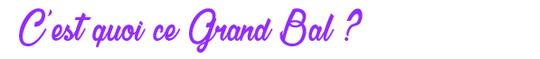 C_ets_quoi_ce_grand_bal-1473343992