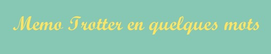 Memo_trotter_en_quelques_mots_-1474919017