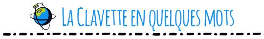 La_clavette_en_quelques_mots-1478384913