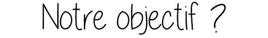 Notre_objectif_1_-1479229547