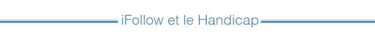 Ifollow_et_le_handicap-1481020528