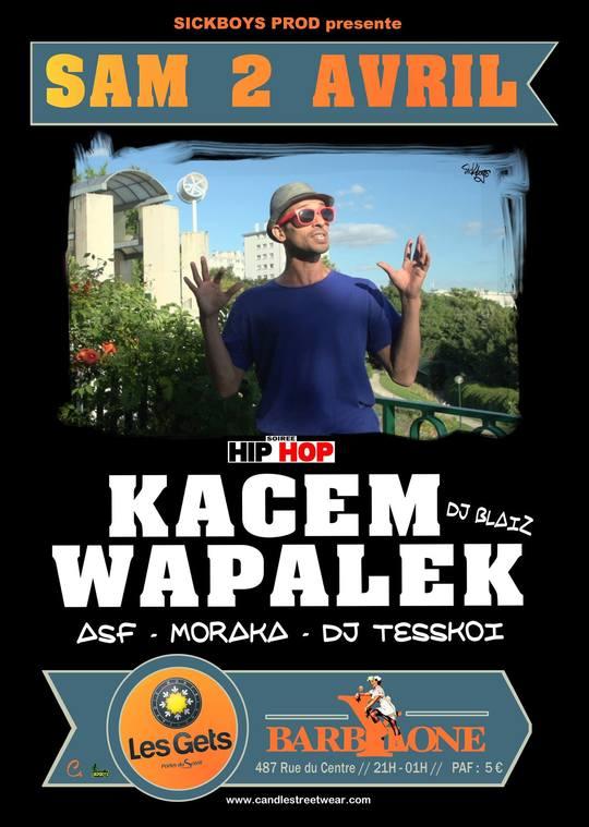 """Premiere partie de Kacem Wapalek aux """"Gets"""" (Barbylone)"""