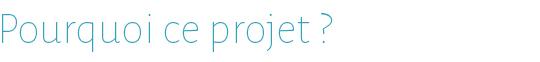 Pourquoiceprojet-1485983000