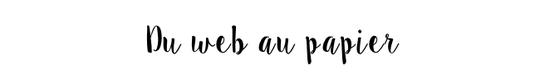 Du_web_au_papier-1491202642