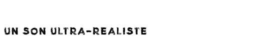 Un_son_ultra_realiste-1491385925