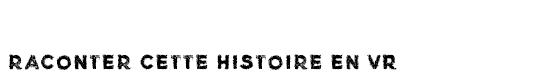 Raconter_une_histoire_en_vr-1491385947