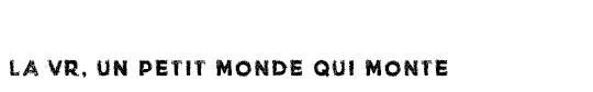 La_vr__un_monde_qui_monte-1491385978