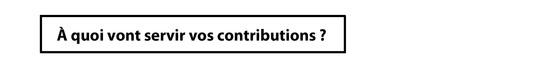 __quoi_vont_servir_vos_contributions_1_coupe-1491599300