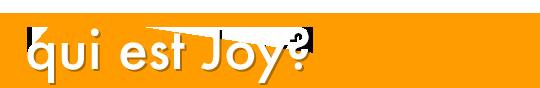 Qui-est-joy-1492510746