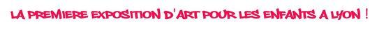 La_premiere_exposition_pour_les_enfants_a_lyon_-1498158608