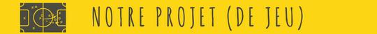 Le_projet__de_jeu_-1498745526