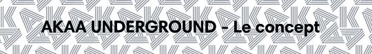 Akaa_underground_-_le_concept-1505216545