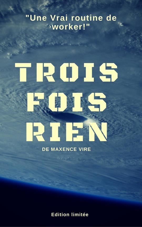 Trois_fois_rien__maxence_vire-page-001-1510767167