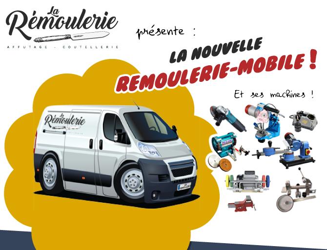 La nouvelle Rémoulerie-mobile