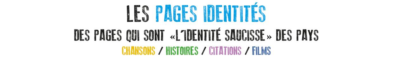 Les pages identités. Chansons, histoires, citations, films.