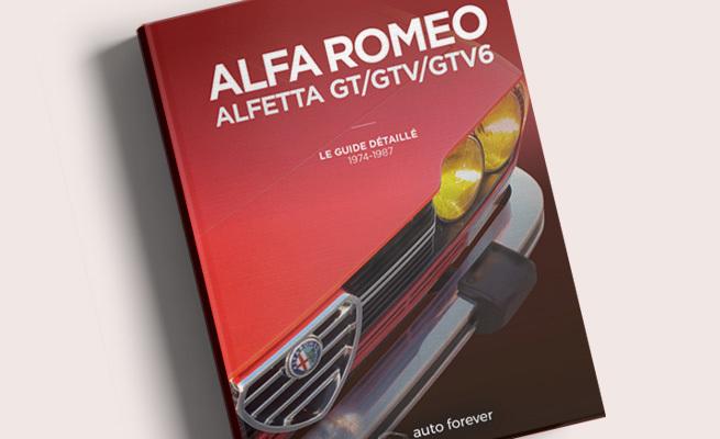Alfa Romeo Alfetta GT/GTV/GTV6 (1974-1987) : le Guide détaillé par Auto Forever