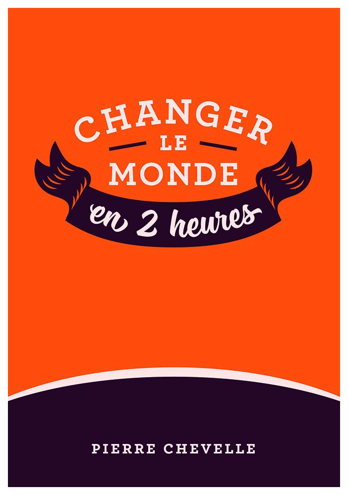 changer_le_monde_en_2h-1456845026.jpg