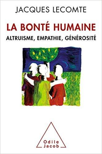 La_Bont__Humaine_Jacques_Lecomte-1457984153.jpg