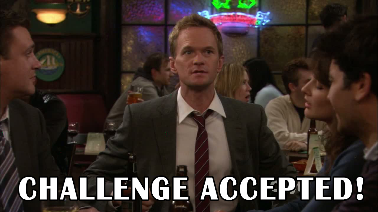 Challenge-Accepted-Barney-Stinson-12-1465382772.jpg