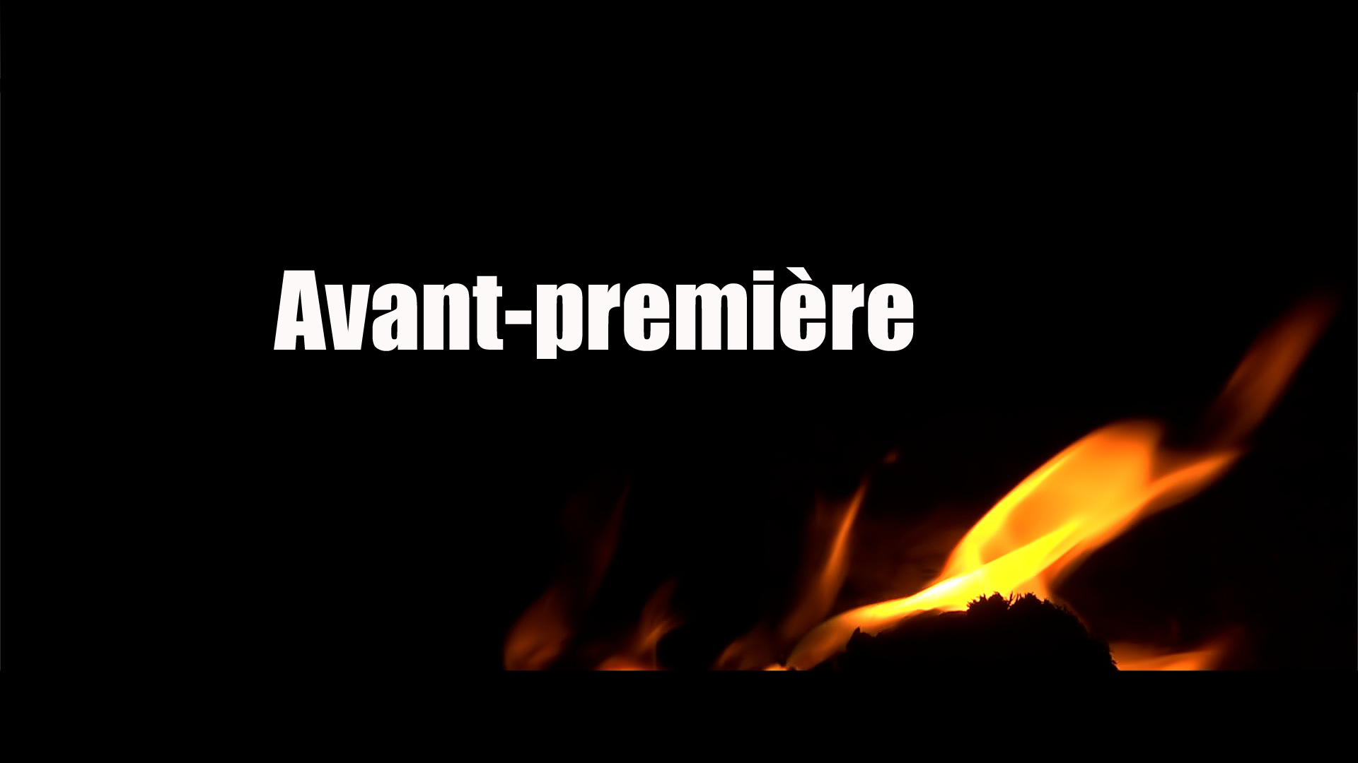 feu8_Avant-premie_re-1479490940.JPG