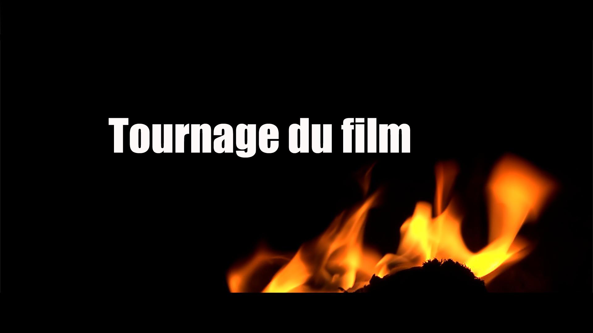 feu10_Tournage_du_film-1479491223.JPG