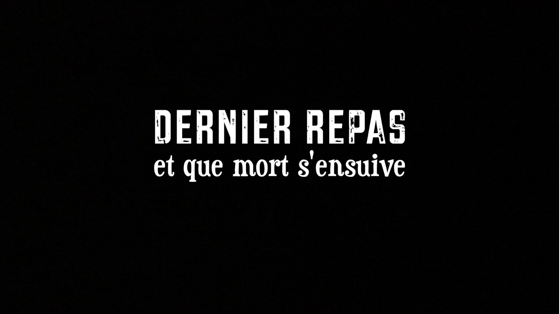 DERNIER_REPAS_titre-1481663460.jpg