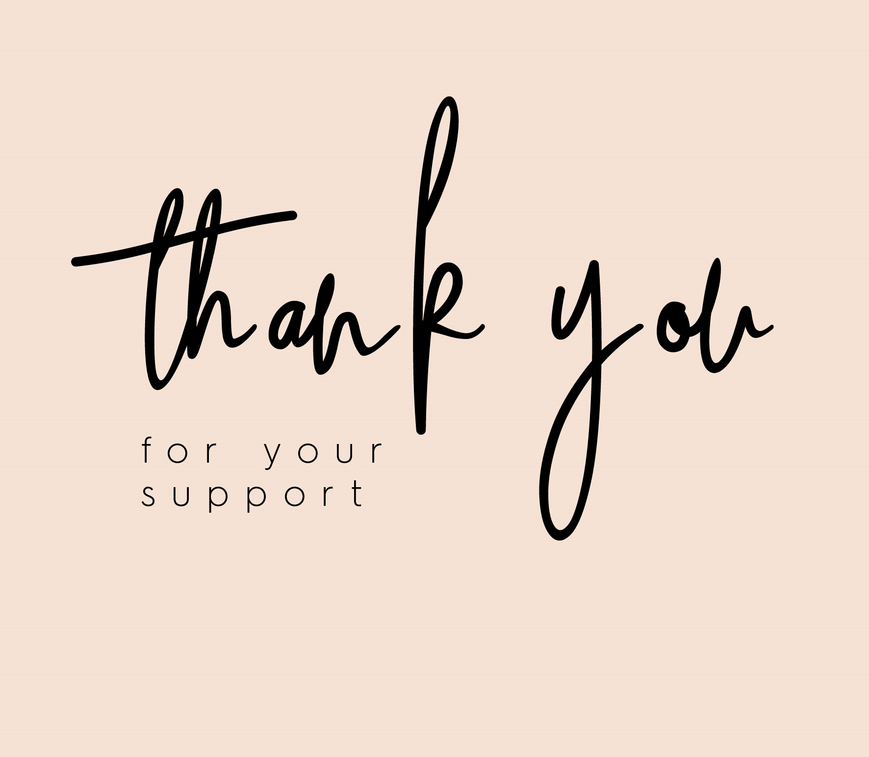 THANK_YOU_FOR_YOU_SUPPORT-1527753661.png